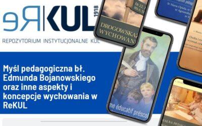 Linki do pozycji zamieszczonych w Repozytorium KUL, przybliżających myśl pedagogiczną bł. Edmunda Bojanowskiego oraz inne aspekty i koncepcje wychowania: